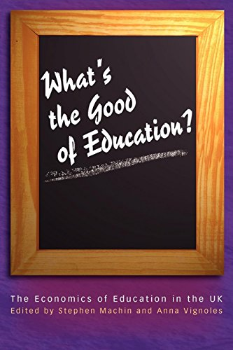 9780691117348: What's The Good Of Education?: The Economics Of Education In The UK