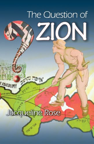 The Question of Zion (0691117500) by Jacqueline Rose