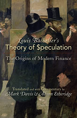 9780691117522: Louis Bachelier's Theory of Speculation: The Origins of Modern Finance