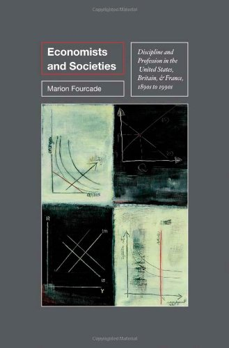 9780691117607: Economists and Societies: Discipline and Profession in the United States, Britain, and France, 1890s to 1990s (Princeton Studies in Cultural Sociology)