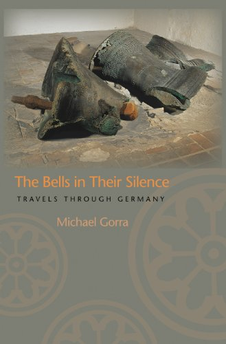 9780691117652: The Bells in Their Silence: Travels Through Germany