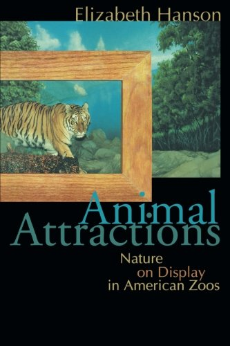 9780691117706: Animal Attractions: Nature on Display in American Zoos