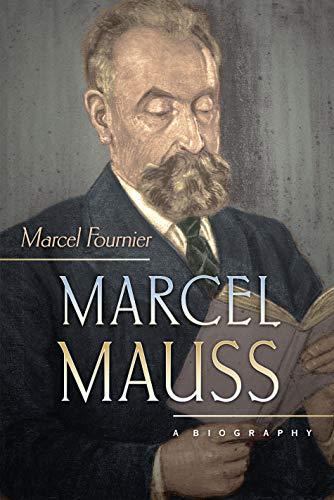 9780691117775: Marcel Mauss: A Biography