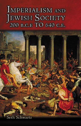 9780691117812: Imperialism and Jewish Society: 200 B.C.E. to 640 C.E. (Jews, Christians, and Muslims from the Ancient to the Modern World)