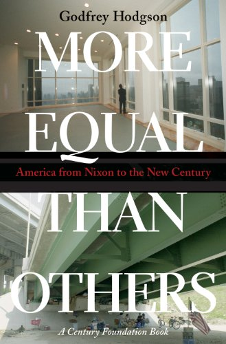9780691117881: More Equal Than Others: America from Nixon to the New Century (Politics and Society in Twentieth-Century America)