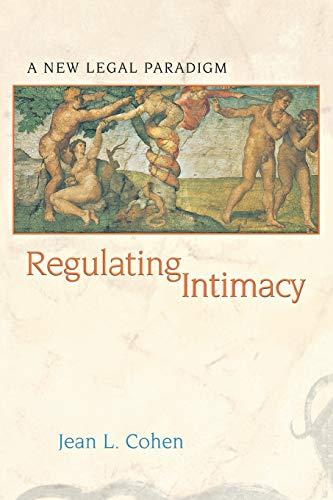 9780691117898: Regulating Intimacy: A New Legal Paradigm