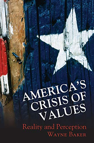 9780691117942: America's Crisis of Values: Reality and Perception