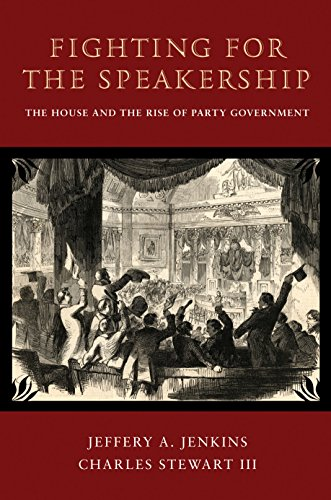 9780691118123: Fighting for the Speakership: The House and the Rise of Party Government (Princeton Studies in American Politics: Historical, International, and Comparative Perspectives)