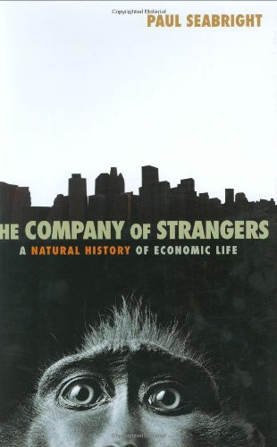 9780691118215: The Company of Strangers: A Natural History of Economic Life