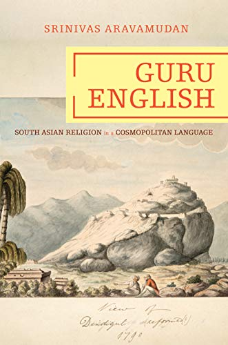 9780691118277: Guru English: South Asian Religion in a Cosmopolitan Language (Translation/Transnation)