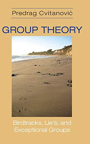 9780691118369: Group Theory: Birdtracks, Lie's, and Exceptional Groups