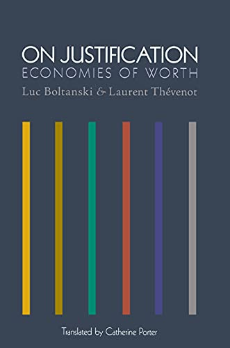 9780691118376: On Justification: Economies of Worth (Princeton Studies in Cultural Sociology)