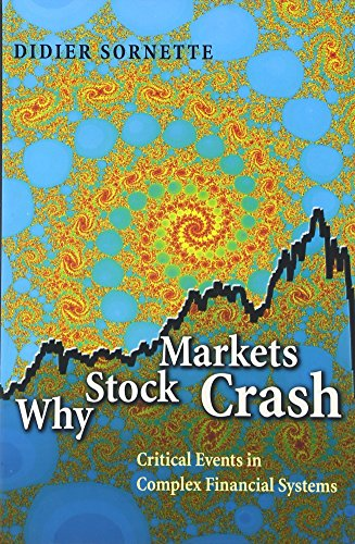 9780691118505: Why Stock Markets Crash: Critical Events in Complex Financial Systems