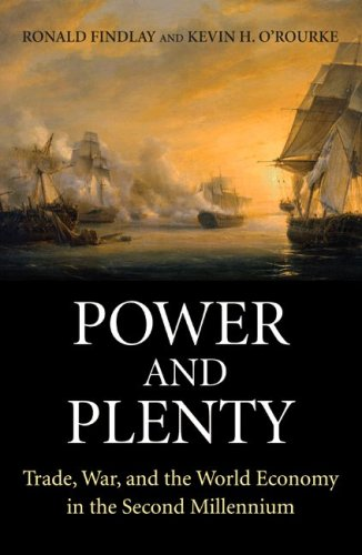 9780691118543: Power and Plenty: Trade, War, and the World Economy in the Second Millennium (The Princeton Economic History of the Western World)