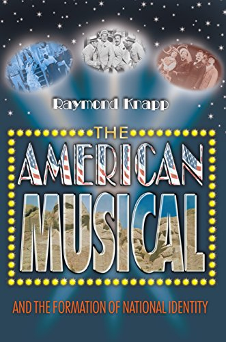 9780691118642: The American Musical and the Formation of National Identity