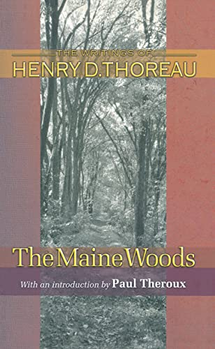 9780691118772: The Maine Woods (Writings of Henry D. Thoreau)