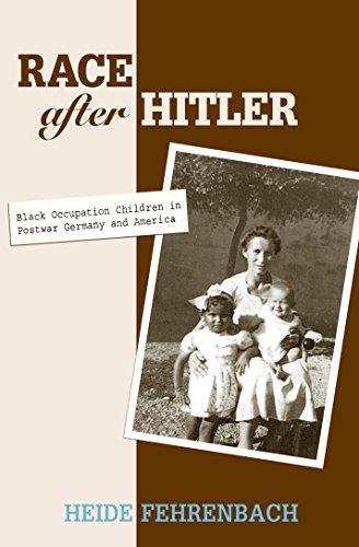 9780691119069: Race after Hitler: Black Occupation Children in Postwar Germany and America