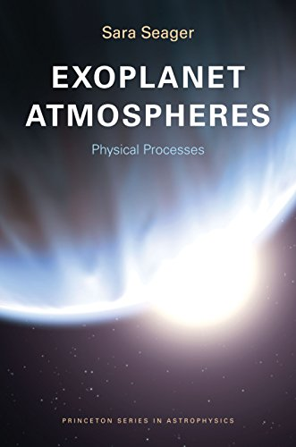 9780691119144: Exoplanet Atmospheres: Physical Processes