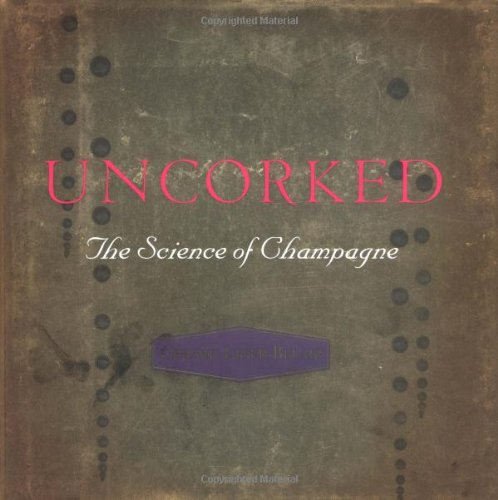 9780691119199: Uncorked: The Science of Champagne