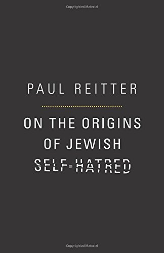 9780691119229: On the Origins of Jewish Self–Hatred