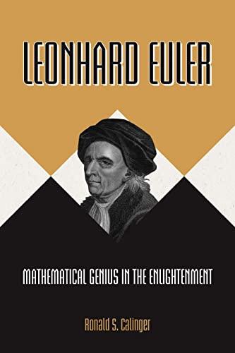 9780691119274: Leonhard Euler: Mathematical Genius in the Enlightenment