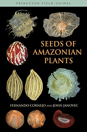 9780691119298: Seeds of Amazonian Plants (Princeton Field Guides)