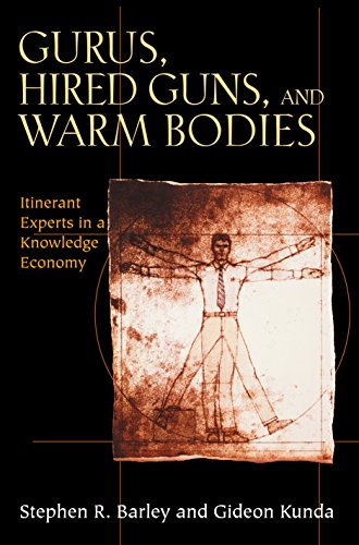 9780691119434: Gurus, Hired Guns, and Warm Bodies: Itinerant Experts in a Knowledge Economy