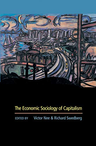 The Economic Sociology of Capitalism: Victor Nee
