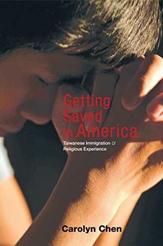 9780691119625: Getting Saved in America: Taiwanese Immigration and Religious Experience