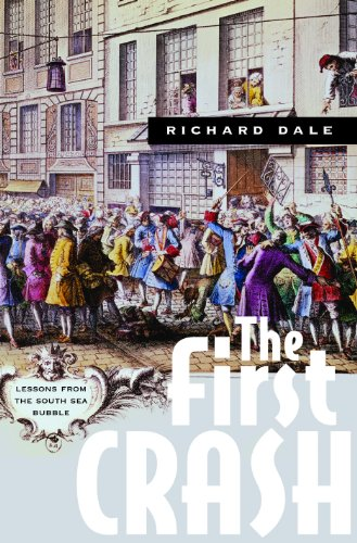 9780691119717: The First Crash: Lessons from the South Sea Bubble