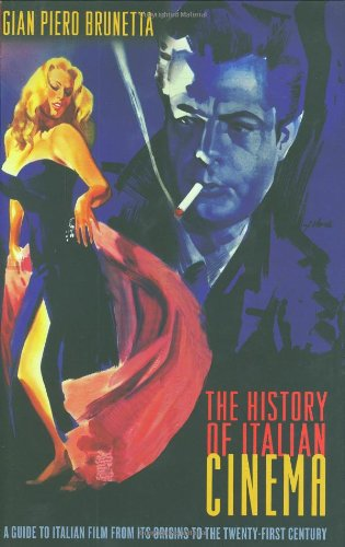 9780691119885: The History of Italian Cinema - A Guide to Italian Film from its Origins to the Twenty-First Century