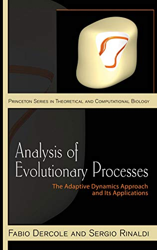 Analysis of Evolutionary Processes: The Adaptive Dynamics Approach and Its Applications (Princeton ...