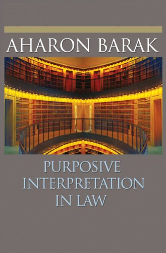 9780691120072: Purposive Interpretation in Law