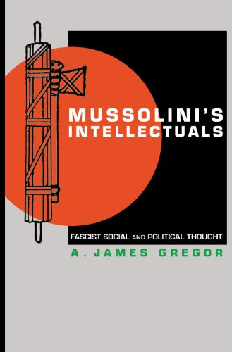 9780691120096: Mussolini's Intellectuals: Fascist Social and Political Thought