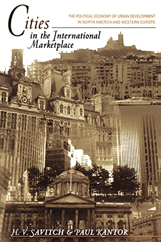 9780691120140: Cities in the International Marketplace: The Political Economy of Urban Development in North America and Western Europe