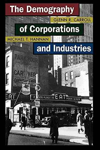 9780691120157: The Demography of Corporations and Industries