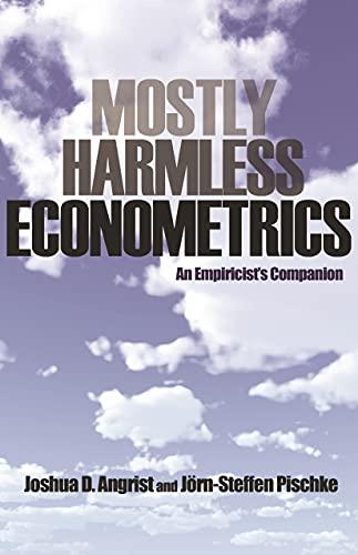 9780691120348: Mostly Harmless Econometrics: An Empiricist's Companion