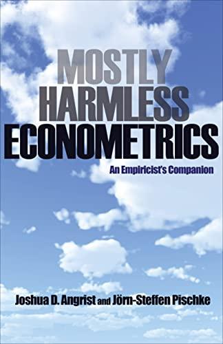 9780691120355: Mostly Harmless Econometrics: An Empiricist's Companion