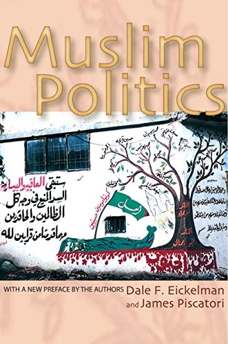 9780691120539: Muslim Politics (Princeton Studies in Muslim Politics)