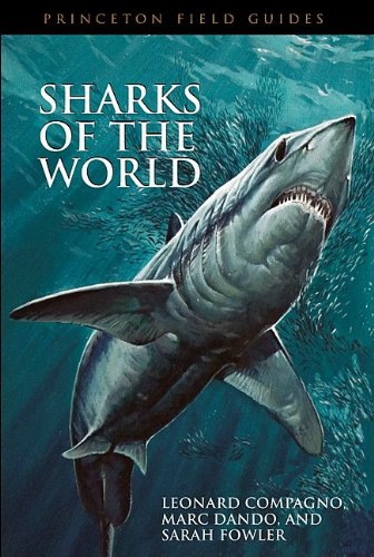 9780691120713: Sharks of the World (Princeton Field Guides)