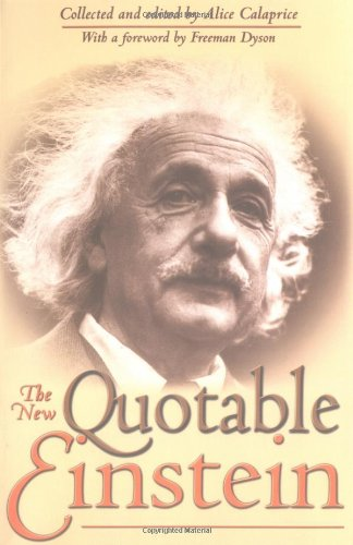 The New Quotable Einstein: Alice Calaprice, Freeman