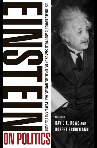 Einstein on Politics: His Private Thoughts and: Einstein, Albert