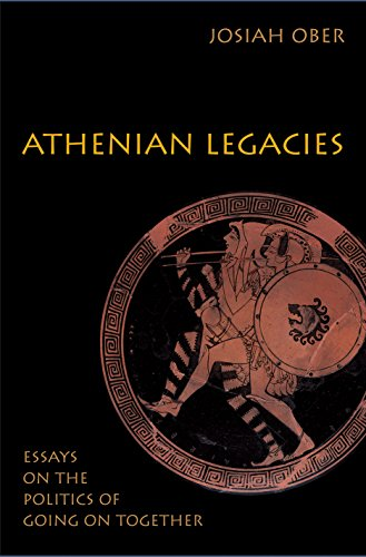 9780691120959: Athenian Legacies: Essays on the Politics of Going On Together
