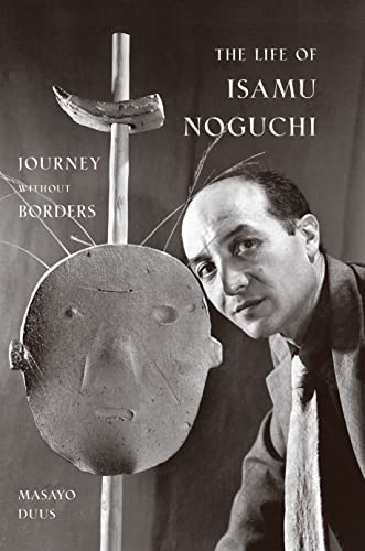 9780691120966: The Life of Isamu Noguchi: Journey without Borders