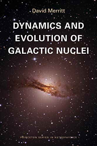 9780691121017: Dynamics and Evolution of Galactic Nuclei
