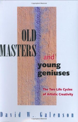9780691121093: Old Masters and Young Geniuses: The Two Life Cycles of Artistic Creativity