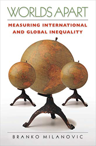 9780691121109: Worlds Apart: Measuring International and Global Inequality