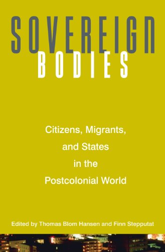 9780691121185: Sovereign Bodies: Citizens, Migrants, and States in the Postcolonial World