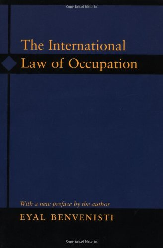 9780691121307: The International Law of Occupation