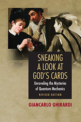 9780691121390: Sneaking a Look at God's Cards: Unraveling the Mysteries of Quantum Mechanics